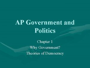 AP Government and Politics Chapter 1 Why Government