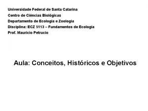 Universidade Federal de Santa Catarina Centro de Cincias