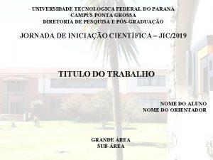 UNIVERSIDADE TECNOLGICA FEDERAL DO PARAN UNIVERSIDADE CAMPUS TECNOLGICA