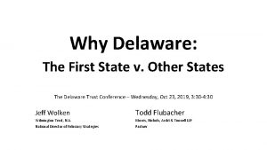 Why Delaware The First State v Other States