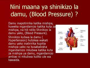 Nini maana ya shinikizo la damu Blood Pressure