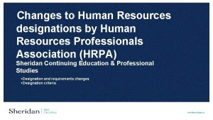 Changes to Human Resources designations by Human Resources