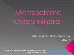Mariana de Melo Gadelha Ala B Hospital Regional