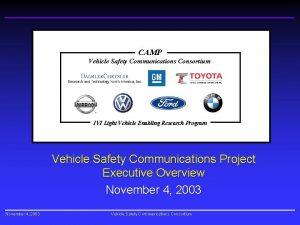 CAMP Vehicle Safety Communications Consortium IVI Light Vehicle