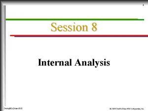 1 Session 8 Internal Analysis IrwinMc GrawHill 2000