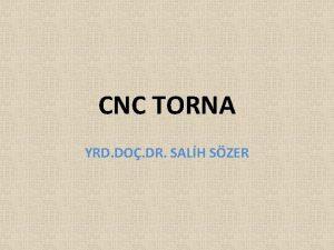 CNC TORNA YRD DO DR SALH SZER FANUC