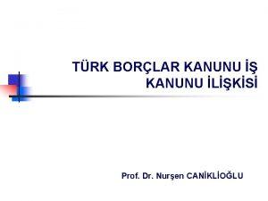 TRK BORLAR KANUNU KANUNU LKS Prof Dr Nuren