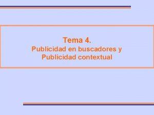 Tema 4 Publicidad en buscadores y Publicidad contextual