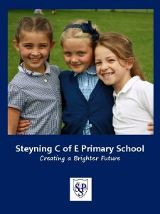 Steyning C of E Primary School Creating a