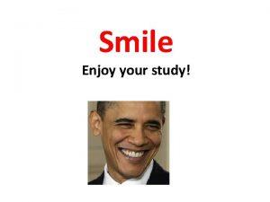 Smile Enjoy your study 4 7 Program Structure