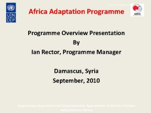 African Adaptation Programme Africa Adaptation Programme Overview Presentation