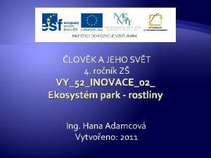 LOVK A JEHO SVT 4 ronk Z VY52INOVACE02