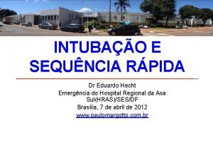 INTUBAO E SEQUNCIA RPIDA Dr Eduardo Hecht Emergncia