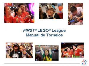 FIRST LEGO League Manual de Torneios Sumrio 1