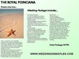 THE ROYAL POINCIANA Dreams come true Wedding Package