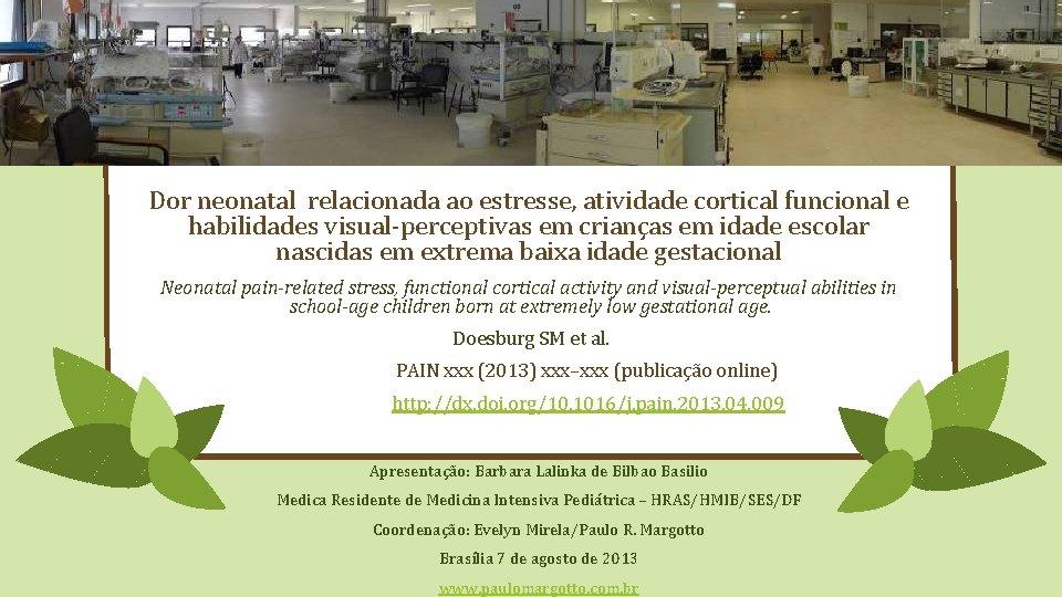 Dor neonatal relacionada ao estresse atividade cortical funcional