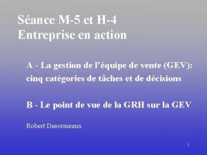 Sance M5 et H4 Entreprise en action A