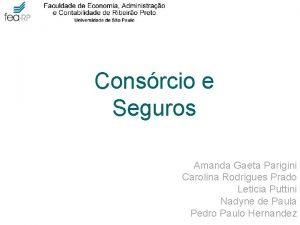 Consrcio e Seguros Amanda Gaeta Parigini Carolina Rodrigues