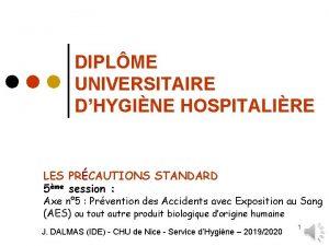 DIPLME UNIVERSITAIRE DHYGINE HOSPITALIRE LES PRCAUTIONS STANDARD 5me