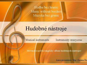 Hudba bez hranc Music without borders Muzyka bez