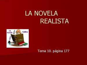 LA NOVELA REALISTA Tema 10 pgina 177 LLUVIA