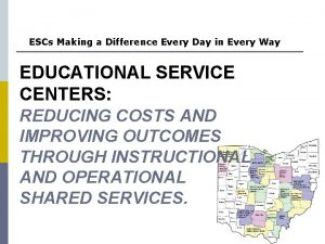 ESCs Making a Difference Every Day in Every