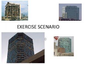 EXERCISE SCENARIO 0830 DAMAGED REPORT EXERCISE EXERCISE CNN