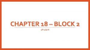 CHAPTER 18 BLOCK 2 38 3918 Bellwork Block