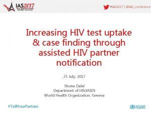 IAS 2017 IASconference Increasing HIV test uptake case