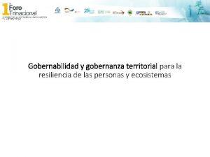 Gobernabilidad y gobernanza territorial para la resiliencia de