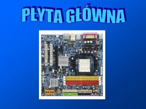 Pyta gwna ang ang motherboard w urzdzeniach elektronicznych