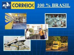 100 BRASIL CARTA n n o tradicional servio