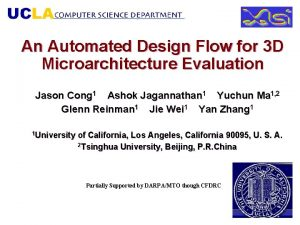 An Automated Design Flow for 3 D Microarchitecture