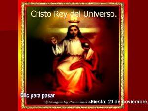 Cristo Rey del Universo Fiesta 20 de noviembre