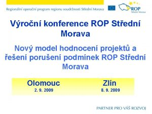 Vron konference ROP Stedn Morava Nov model hodnocen
