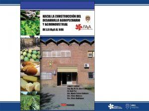 Hacia la construccin del desarrollo agropecuario y agroindustrial
