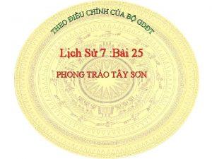 Lch S 7 Bi 25 PHONG TRO T