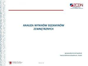 opracowaa Anna Kowalczyk nauczycielka konsultantka ds historii 2020