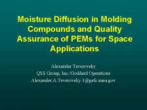 Moisture Diffusion in Molding Compounds and Quality Assurance