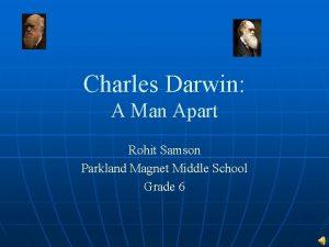 Charles Darwin A Man Apart Rohit Samson Parkland