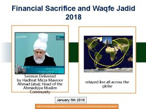 Financial Sacrifice and Waqfe Jadid 2018 Sermon Delivered
