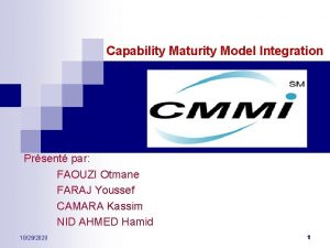 Capability Maturity Model Integration CMMI Prsent par FAOUZI