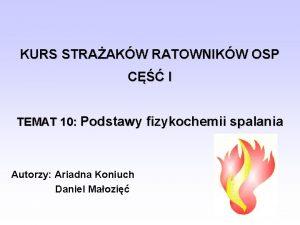 KURS STRAAKW RATOWNIKW OSP C I TEMAT 10