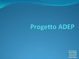 Progetto ADEP Alovisi Davide Baroni Manuel Cotet Corneliu