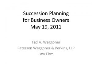 Succession Planning for Business Owners May 19 2011