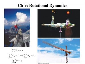 Ch9 Rotational Dynamics Translational and Rotational Motion Torque