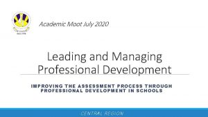 Academic Moot July 2020 Leading and Managing Professional