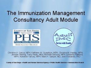 The Immunization Management Consultancy Adult Module Christine A