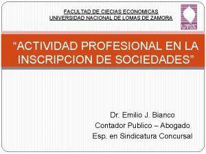 FACULTAD DE CIECIAS ECONOMICAS UNIVERSIDAD NACIONAL DE LOMAS
