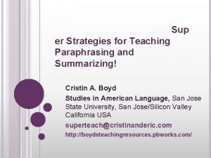 Sup er Strategies for Teaching Paraphrasing and Summarizing